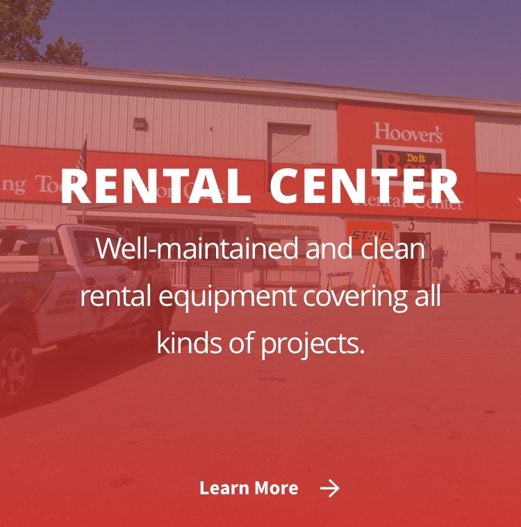 """Rental Center - """"Well-maintained and clean rental equipment covering all kinds of projects."""""""